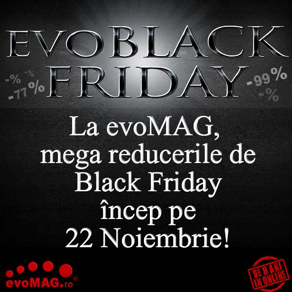 evoMAG Black Friday 2013