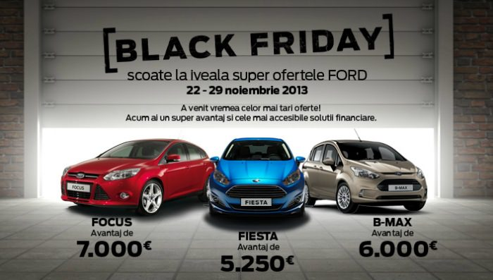 Ford Black Friday 2013 Romania