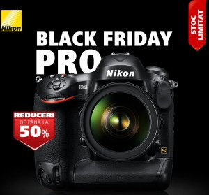 Reduceri 50 procente Nikon Black Friday PRO