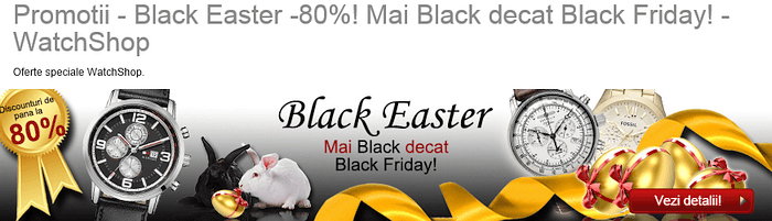 Black Easter promotii ceasuri WatchShop