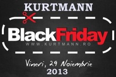 Reduceri importante de Black Friday 2013 la Kurtmann