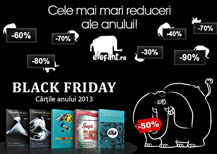 Black Friday 2013 la Elefant
