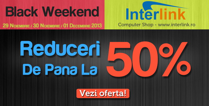 Black Friday 2013 la Interlink