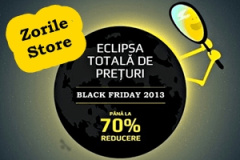 Black Friday 2013 la ZorileStore