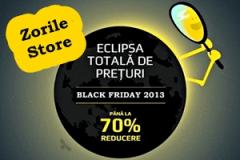 Black Friday 2013 la ZorileStore