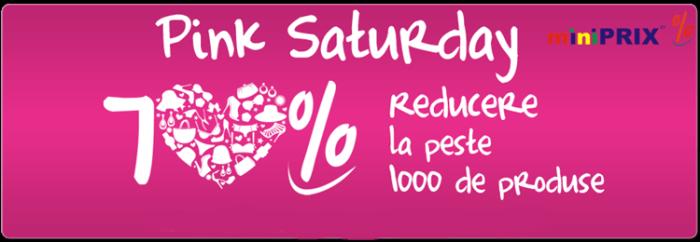 Pink Saturday miniPRIX reduceri 70%