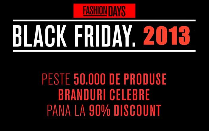 Black Friday la Fashion Days 2013