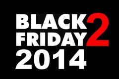 Runda 2 Black Friday 2014