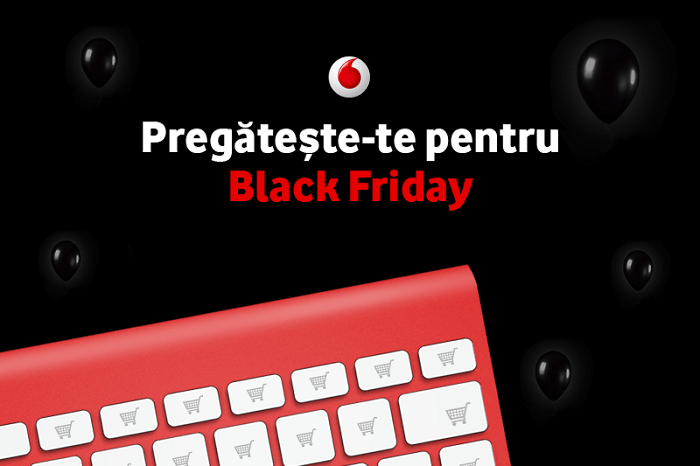 Pregateste-te de Black Friday 2016 la Vodafone
