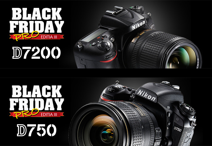 Black Friday PRO Nikon D7200 D750