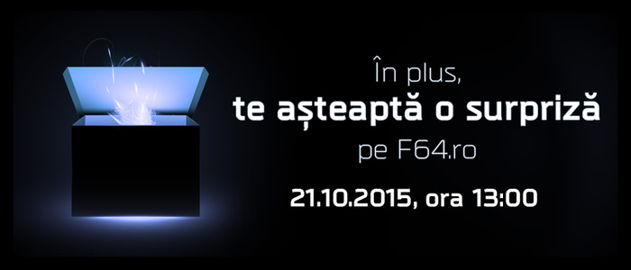 F64 surpriza 21 octombrie 2015