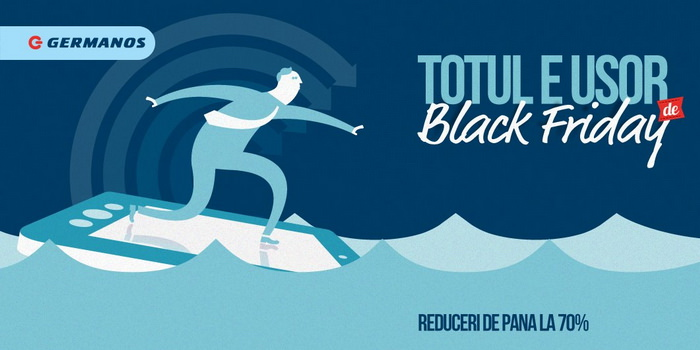 Germanos Black Friday 2014 - Totul e usor