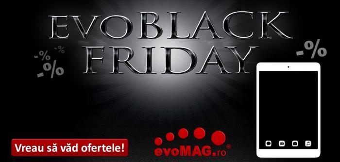 Oferte evoMAG Black Friday
