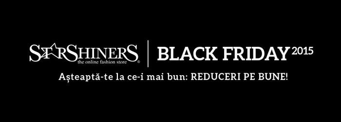 StarShiners Black Friday 2015 reduceri pe bune