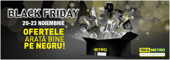 Black Friday 2014 la Metro