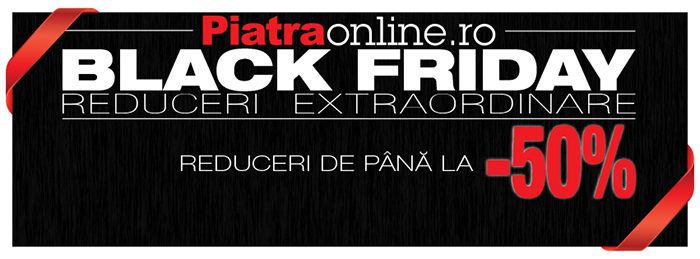 Black Friday 2014 PiatraOnline