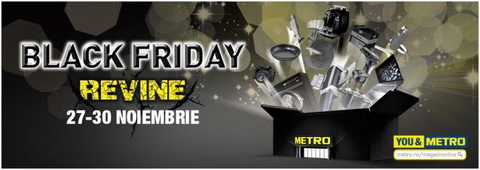 Black Friday 2014 revine la Metro