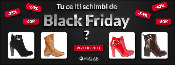 Black Friday 2015 la Matar