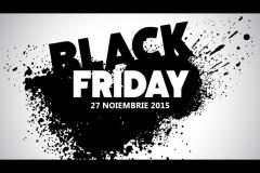 Black Friday editia 27 noiembrie 2015