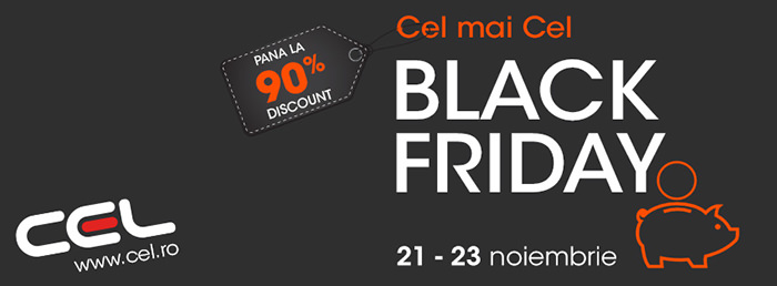 CEL.ro Black Friday 2014