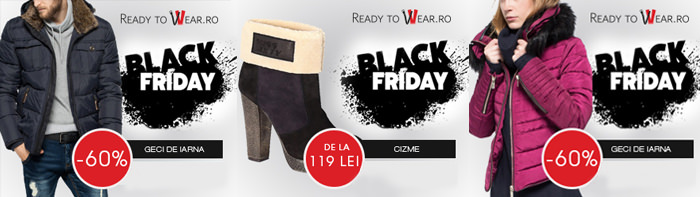 Oferte ReadyToWear Black Friday 2015