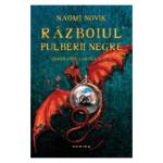 Razboiul pulberii negre de Naomi Novik