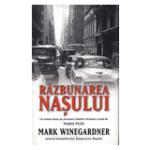 Razbunarea Nasului de Mark Winegardner