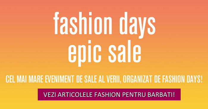 fashion days epic sale articole barbati