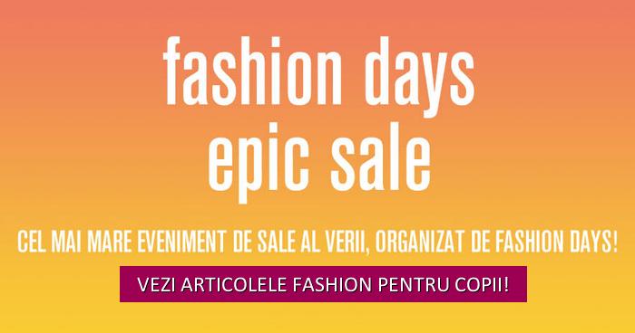 fashion days epic sale articole copii