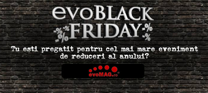 evoMAG Black Friday 2016