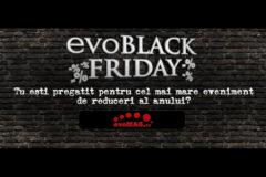 Oferte evoMAG Black Friday 2016