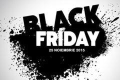 Reduceri Black Friday 25 noiembrie 2016