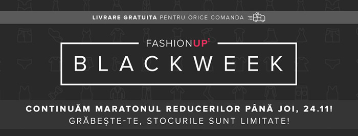 Continuare Black Friday 2016 FashionUP