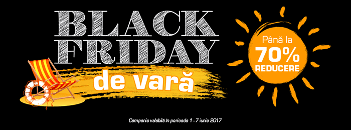 Black Friday de vara 2017 la Media Galaxy