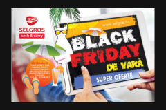 Campanie Black Friday de vara 2017 la Selgros