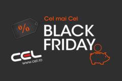 Campanie Black Friday 2017 la Cel.ro
