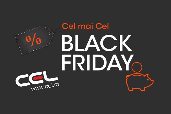 Black Friday 2017 la Cel.ro