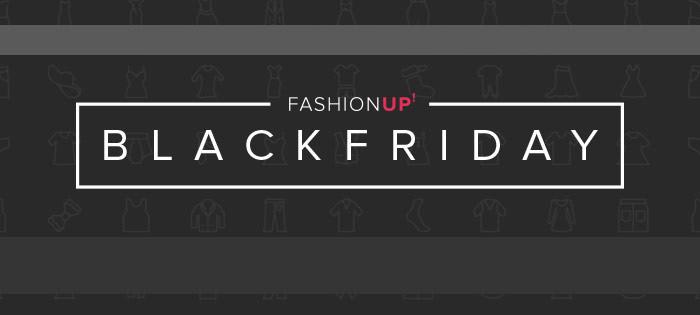 Black Friday 2017 la FashionUP