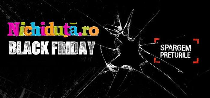 Black Friday 2017 la Nichiduta