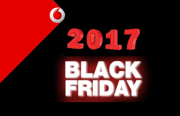 Black Friday 2017 la Vodafone