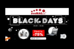 Black Days din 24 aprilie – 1 mai la evoMAG – reduceri de pana la -75%