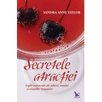 Secretele atractiei – Sandra Anne Taylor
