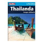 Ghid -Thailanda, incepe calatoria
