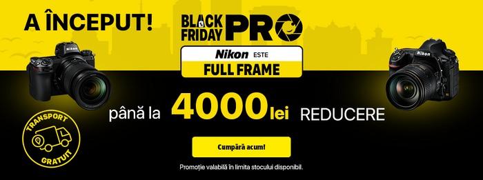 Black Friday PRO 2019 Nikon a început la YellowStore