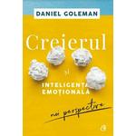 Daniel Goleman – Creierul si inteligenta emotionala