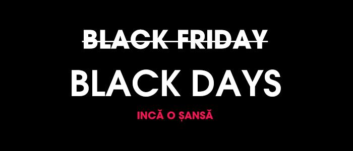 Black Days încă o șansă