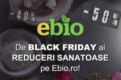 Black Friday 2020 la Ebio