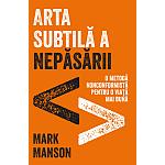 Mark Manson – Arta subtilă a nepăsării